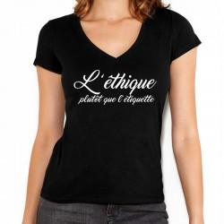 """T-shirt femme """"L'éthique..."""